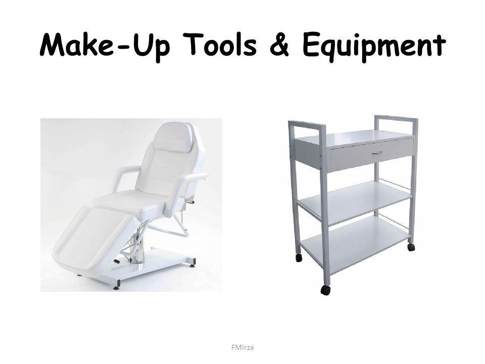 Make-Up Tools & Equipment FMirza