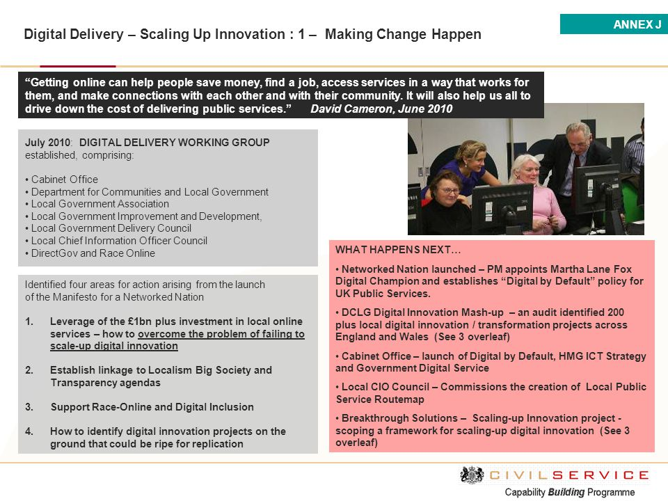 Digital Delivery – Scaling Up Innovation : 1 – Making Change Happen Identified four areas for action arising from the launch of the Manifesto for a Ne