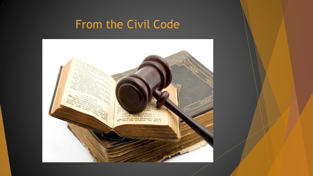 From the Civil Code