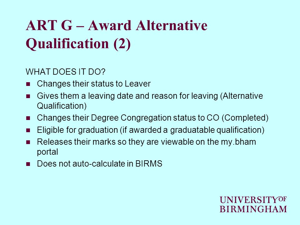 ART G – Award Alternative Qualification (2) WHAT DOES IT DO.