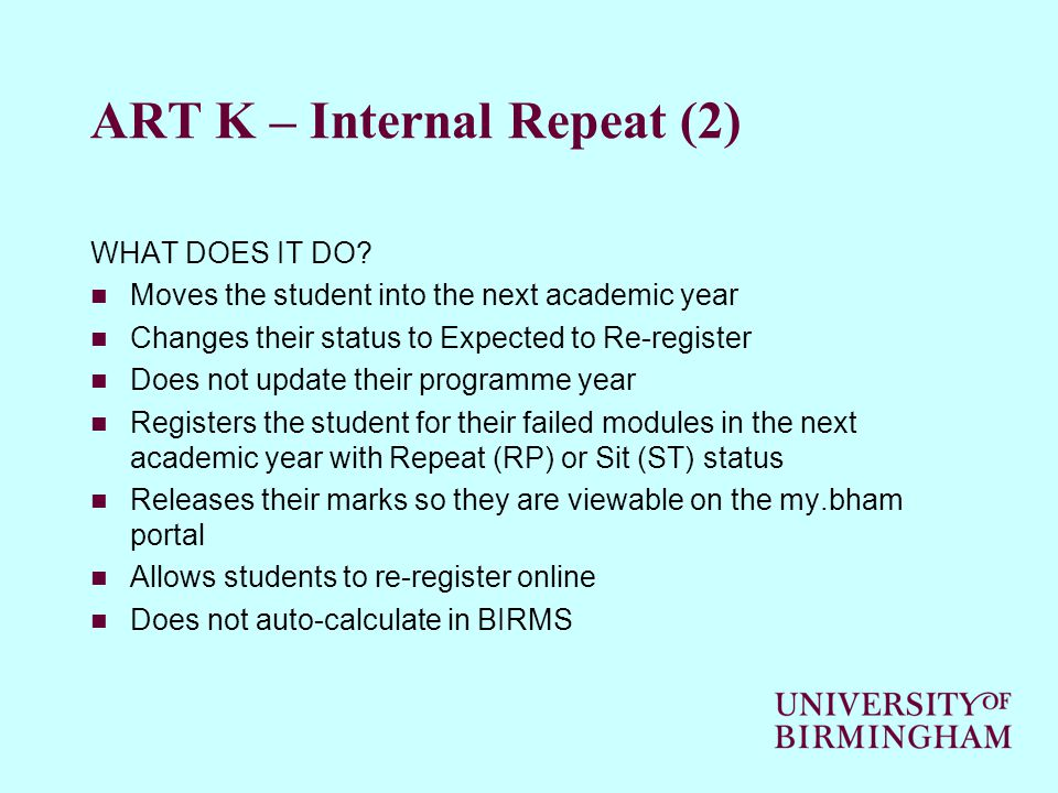 ART K – Internal Repeat (2) WHAT DOES IT DO.