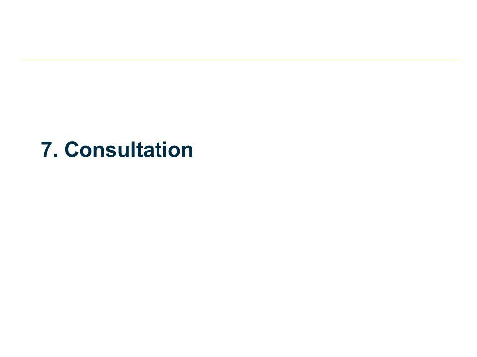 7. Consultation