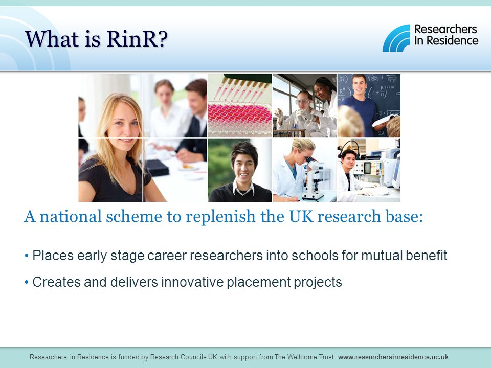 Researchers in Residence is funded by Research Councils UK with support from The Wellcome Trust.