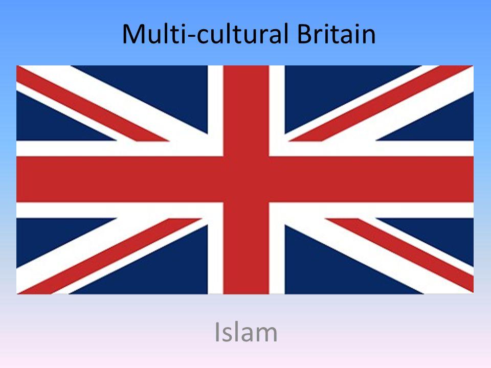 Multi-cultural Britain Islam