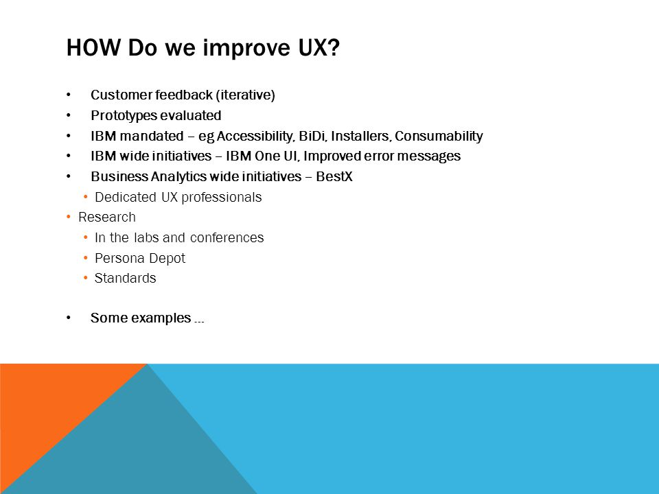 HOW Do we improve UX.