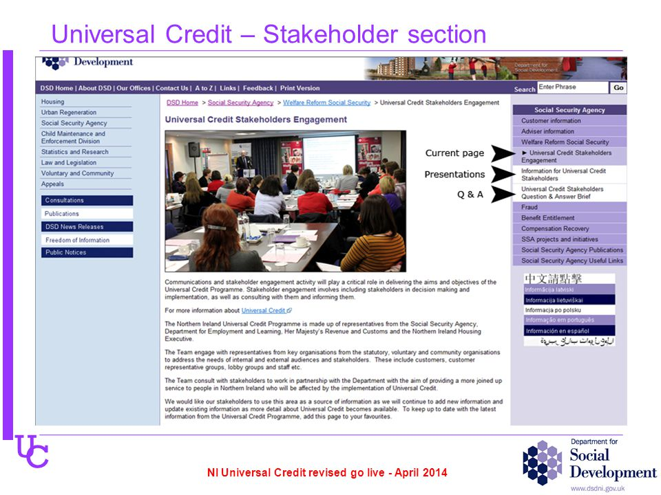 U C Universal Credit – Stakeholder section NI Universal Credit revised go live - April 2014