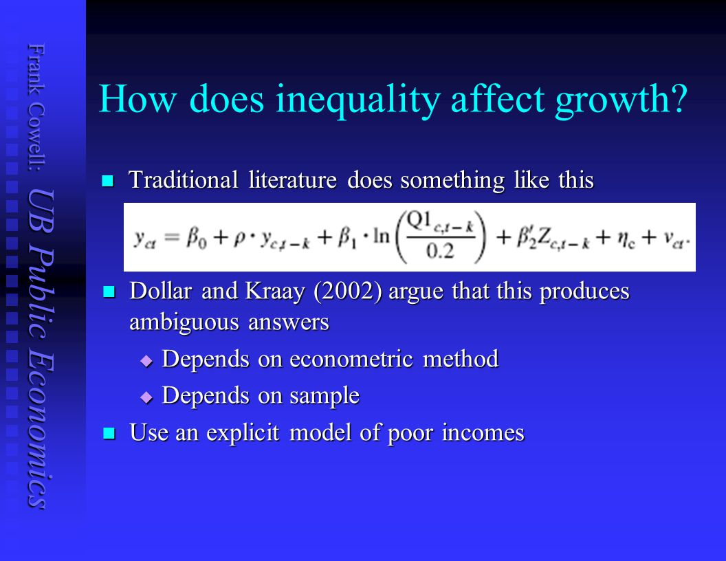Frank Cowell: UB Public Economics How does inequality affect growth.