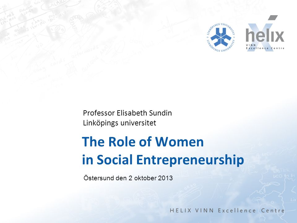Organizations and sectors are connected – so changes in one have consequences in others Example – start with NPM (New Public Management in the public sector 2013-10-02The role of women in the social sector Elisabeth Sundin