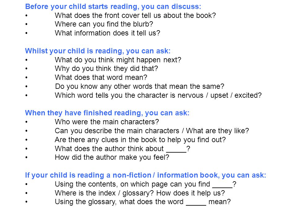 Ask your child some of these questions when they're reading to develop their comprehension skills.