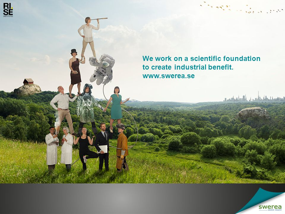 We work on a scientific foundation to create industrial benefit.