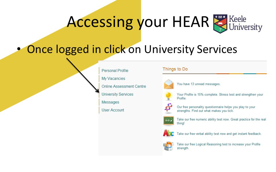 Accessing your HEAR Once logged in click on University Services