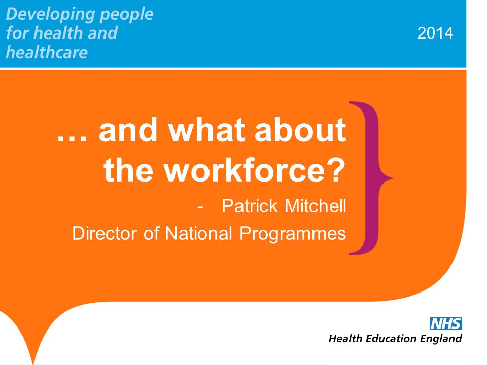 www.hee.nhs.uk Workforce delivery – Pharmacists There is a likely surplus of pharmacists in the system The role of community pharmacists is emphasised within the Urgent and Emergency Care review How pharmacists can fit in with Emergency Department staffing is being considered, with a sub-group about to be convened.