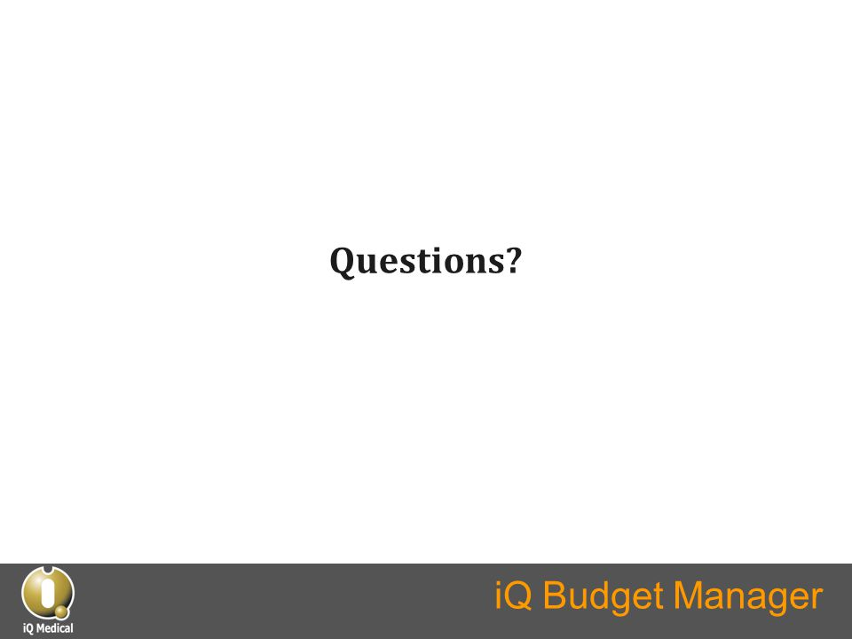 iQ Budget Manager Questions