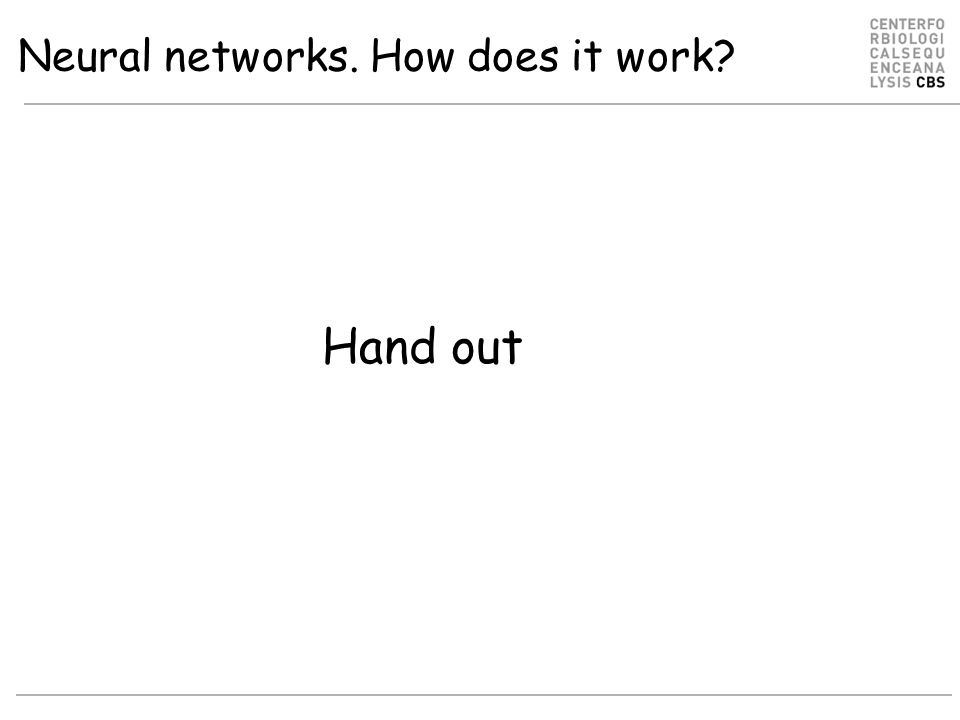 Neural networks. How does it work Hand out