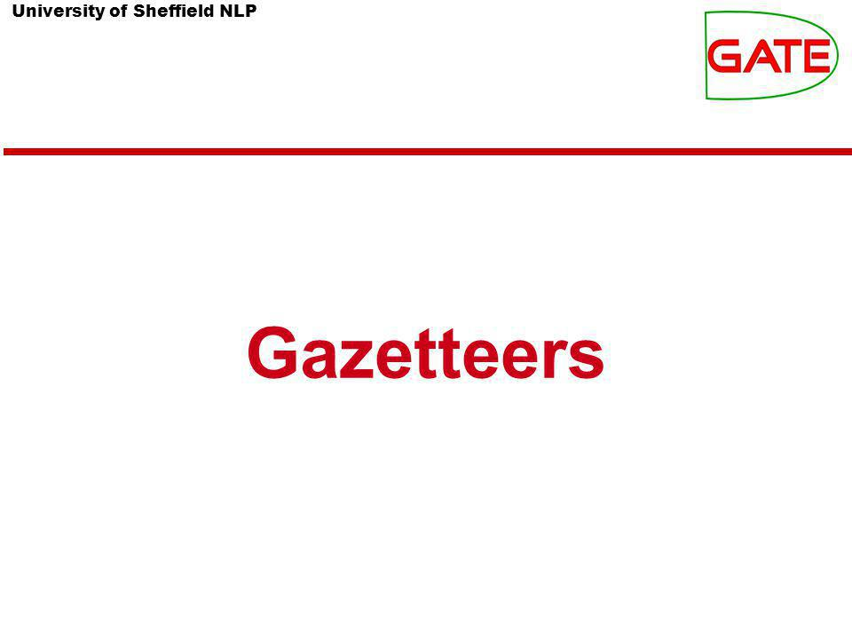 University of Sheffield NLP Gazetteers