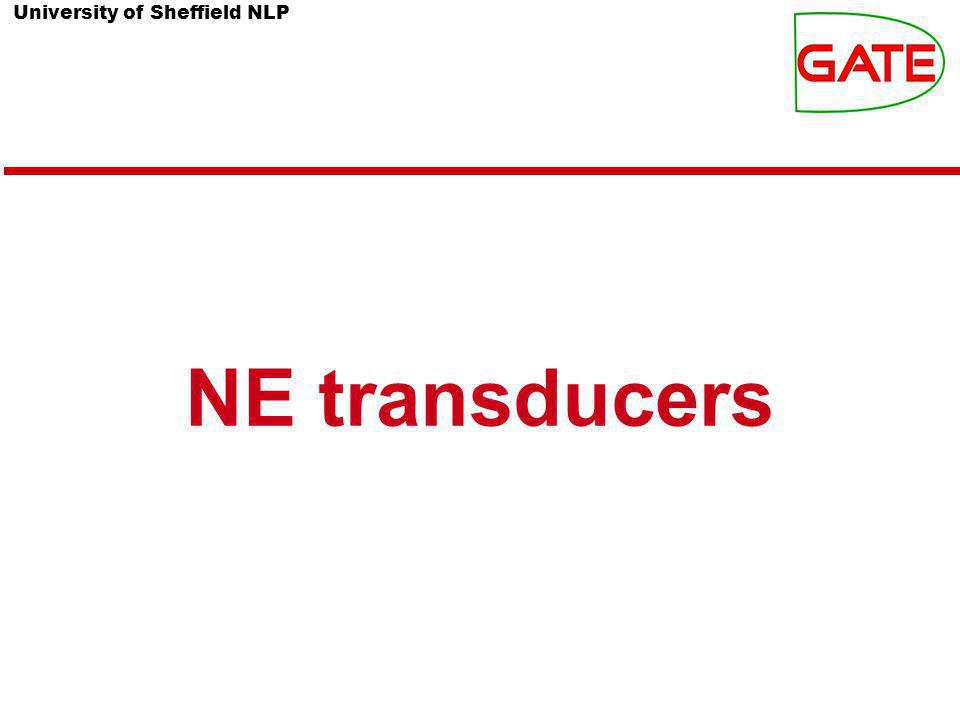 University of Sheffield NLP NE transducers