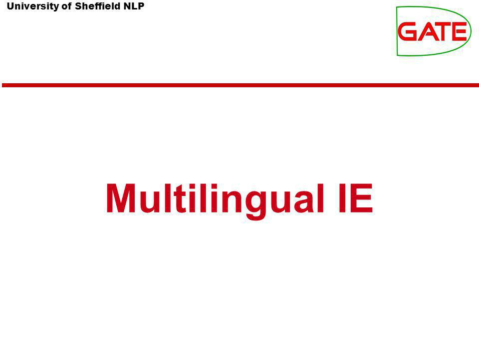 University of Sheffield NLP Multilingual IE