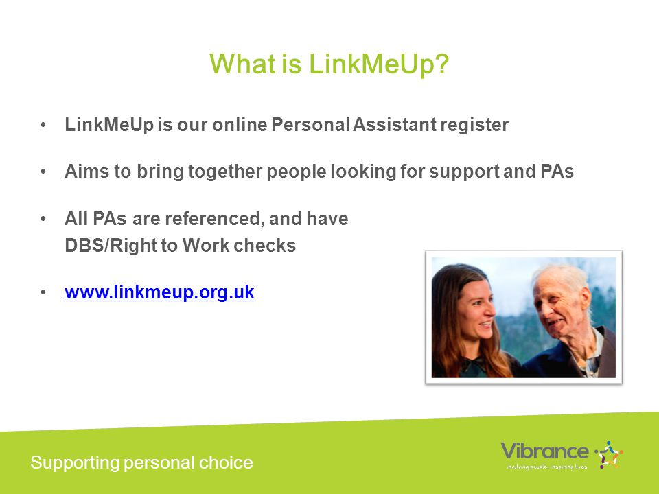 Supporting personal choice What is LinkMeUp.