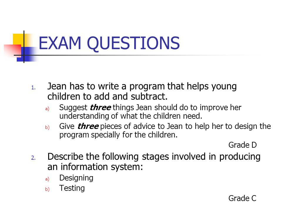 EXAM QUESTIONS 1.Jean has to write a program that helps young children to add and subtract.