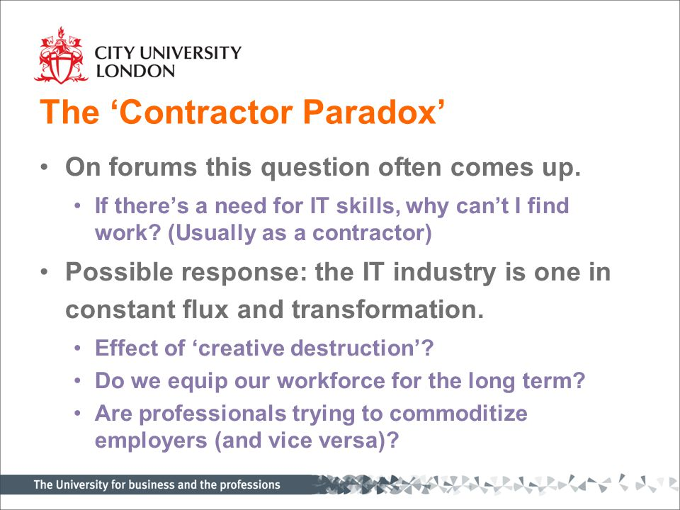 The 'Contractor Paradox' On forums this question often comes up.