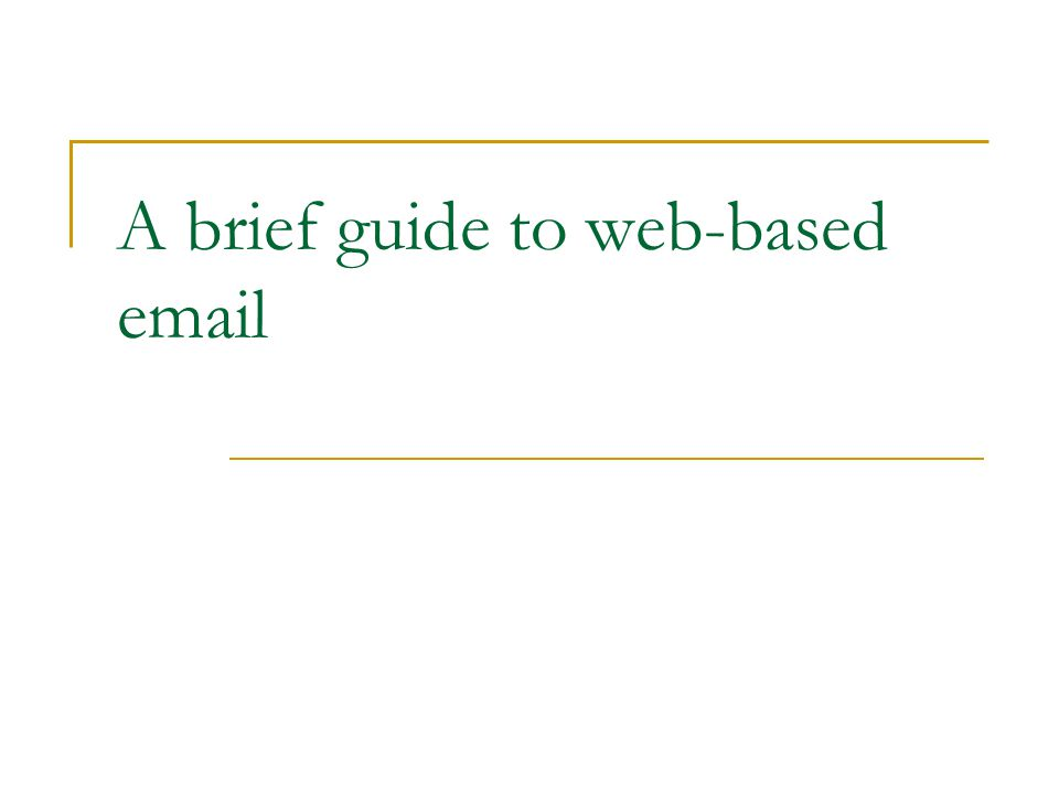 A brief guide to web-based email