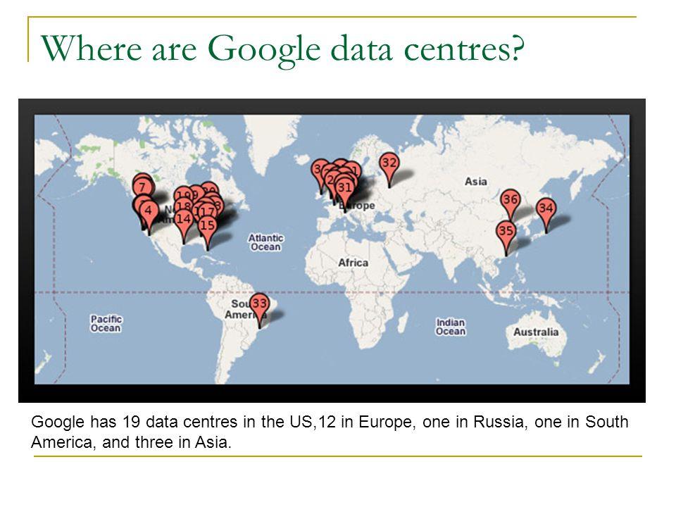 Where are Google data centres.