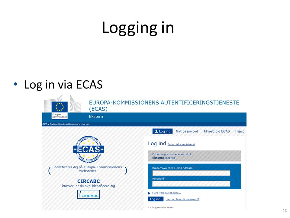 Logging in Log in via ECAS 10