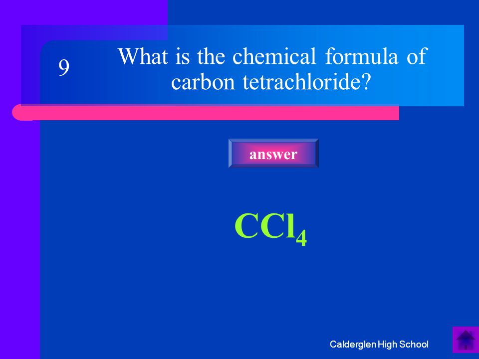 Calderglen High School H2H2 answer What is the chemical formula of hydrogen 8