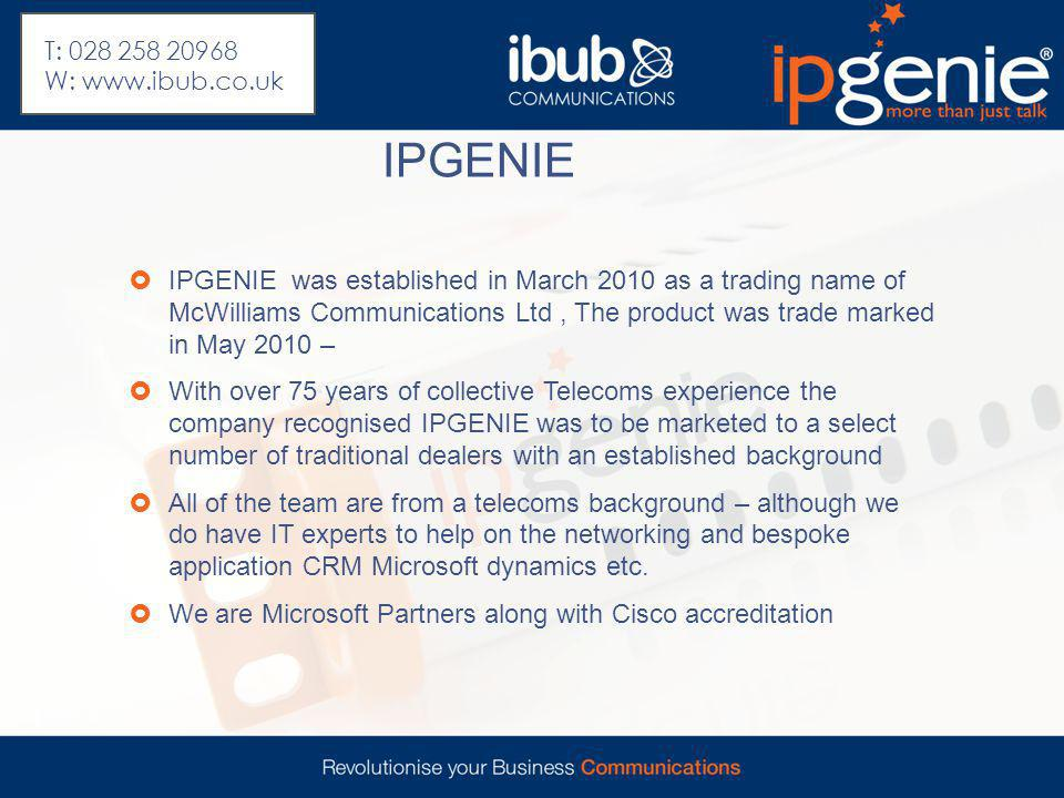 IPGENIE  IPGENIE was established in March 2010 as a trading name of McWilliams Communications Ltd, The product was trade marked in May 2010 –  With