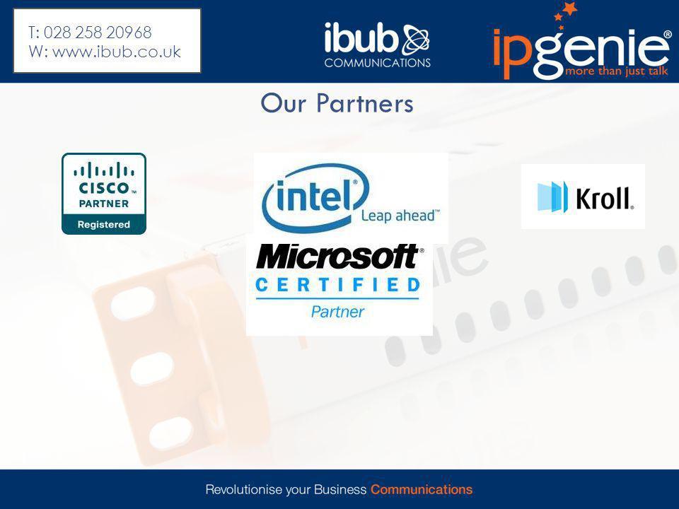 Our Partners T: 028 258 20968 W: www.ibub.co.uk