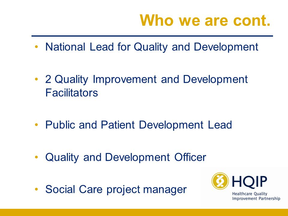 What we do Act as a single point of contact within HQIP for staff in healthcare organisations for advice on local clinical audit issues.