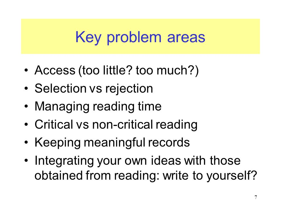 7 Key problem areas Access (too little.