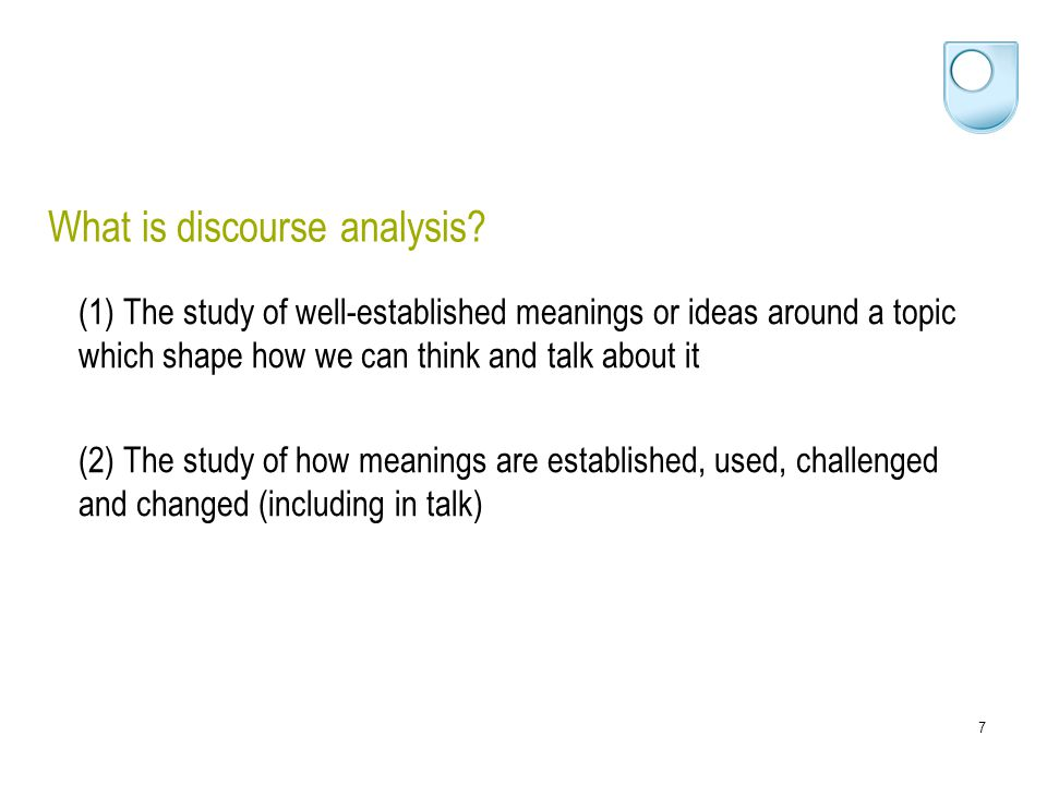 7 What is discourse analysis.