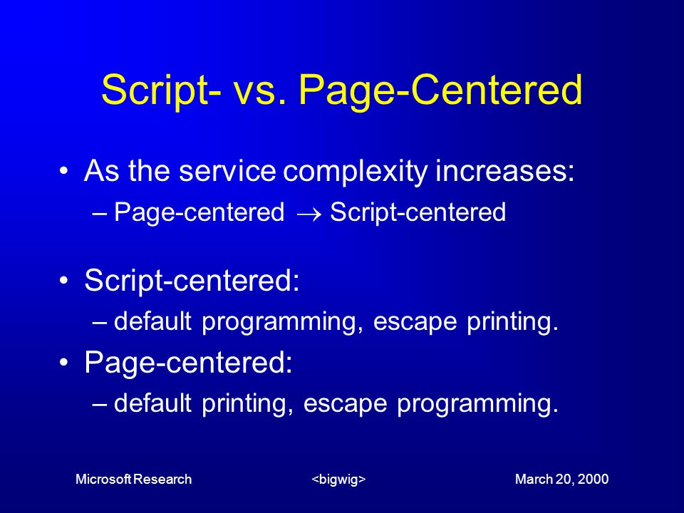 Microsoft Research March 20, 2000 Script- vs.