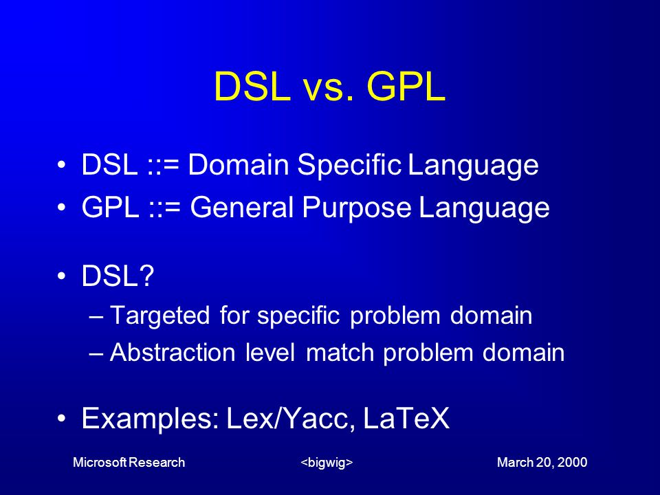 Microsoft Research March 20, 2000 DSL vs.