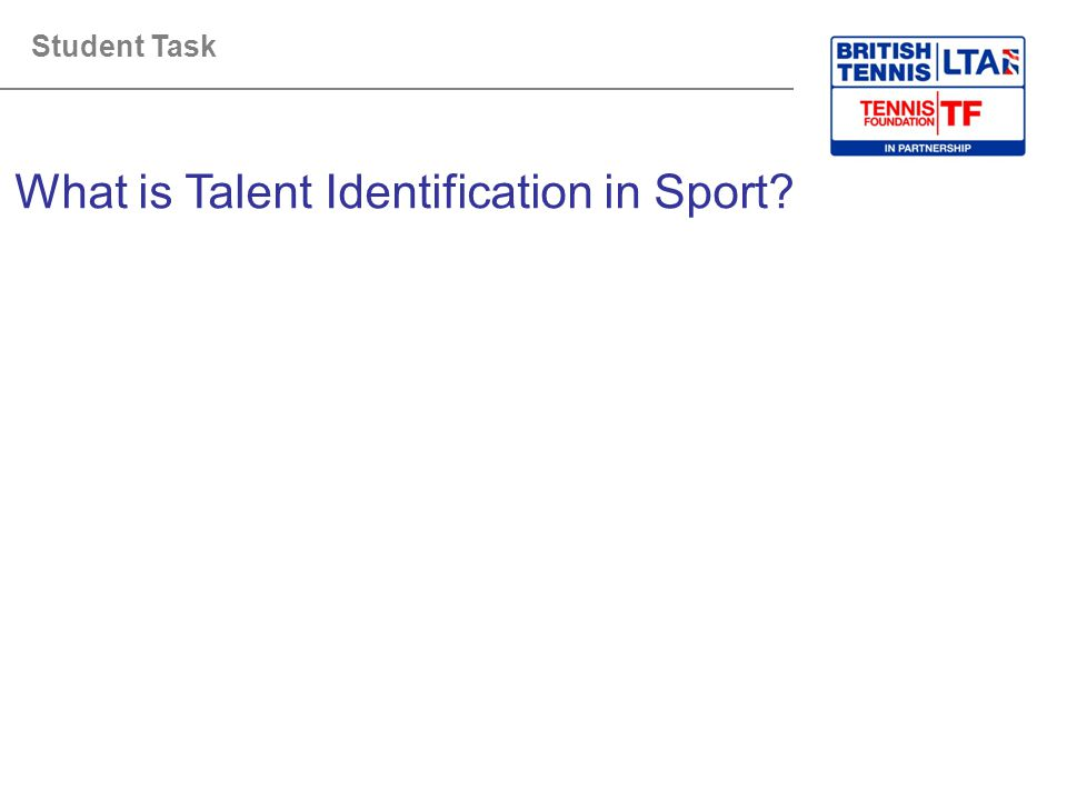 Student Task What is Talent Identification in Sport?