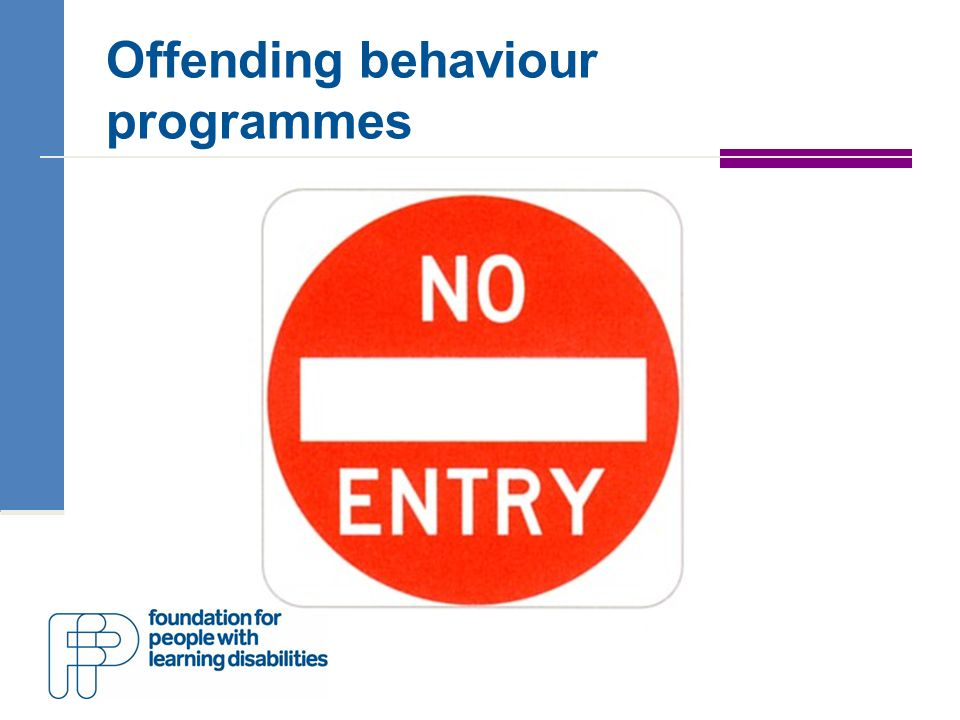 Gaining entry for prisoners with learning disabilities Inspired by 'No One Knows' Glynis and Peter Oakes Proposal to DH Gill case Grant award April 2010