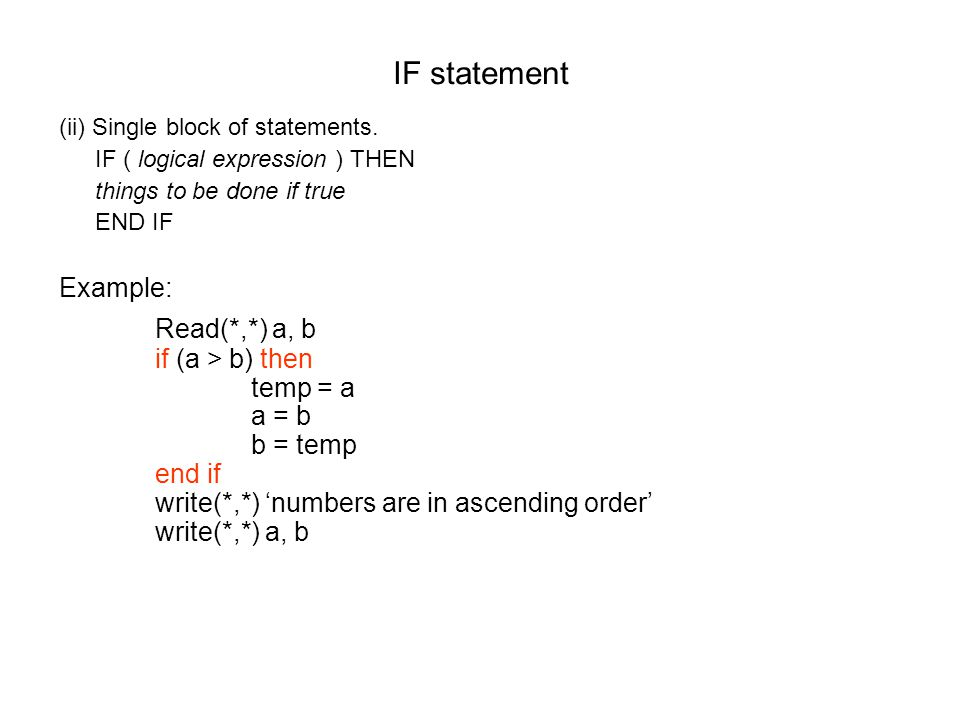 IF statement (ii) Single block of statements.