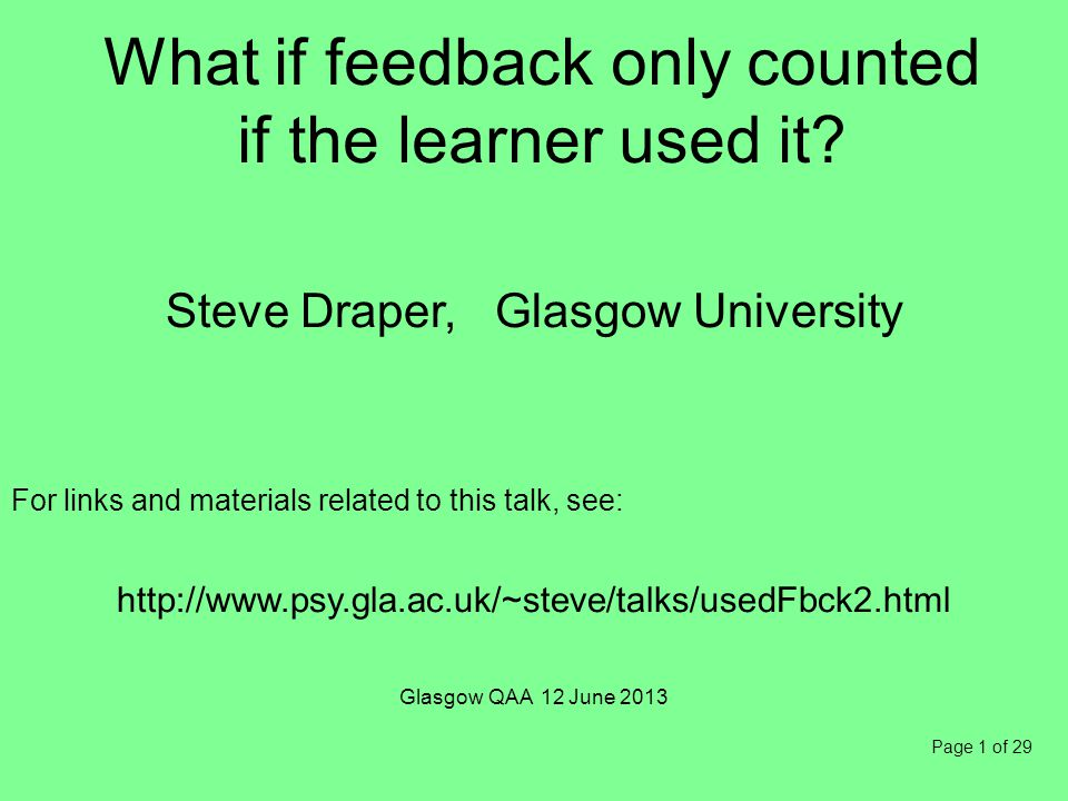 Page 1 of 29 What if feedback only counted if the learner used it.