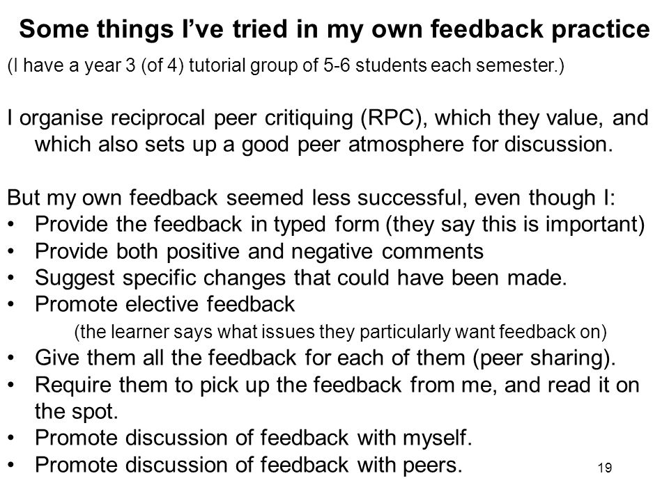 (I have a year 3 (of 4) tutorial group of 5-6 students each semester.) I organise reciprocal peer critiquing (RPC), which they value, and which also sets up a good peer atmosphere for discussion.