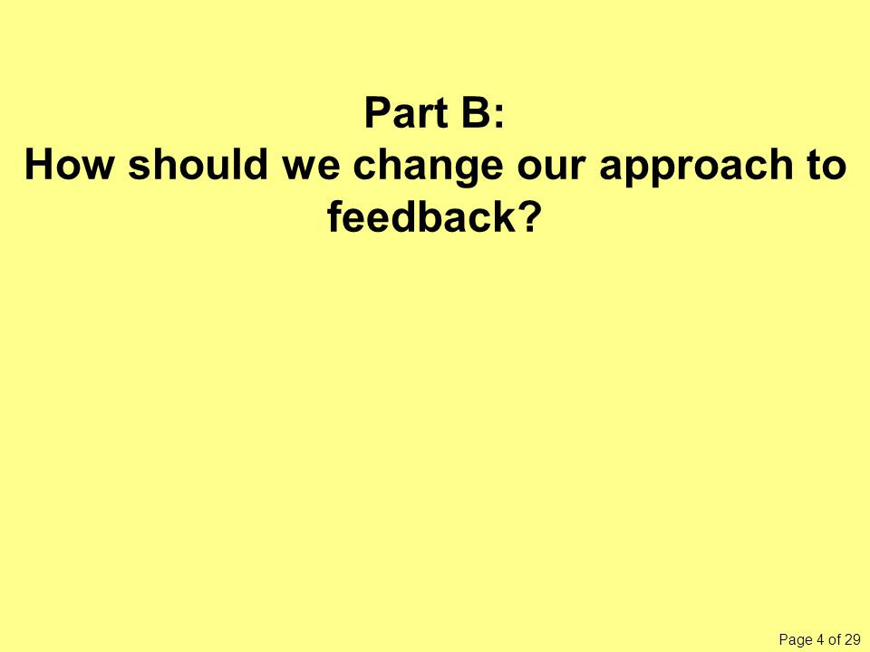 Feedback is of no use whatever unless it is used by students.