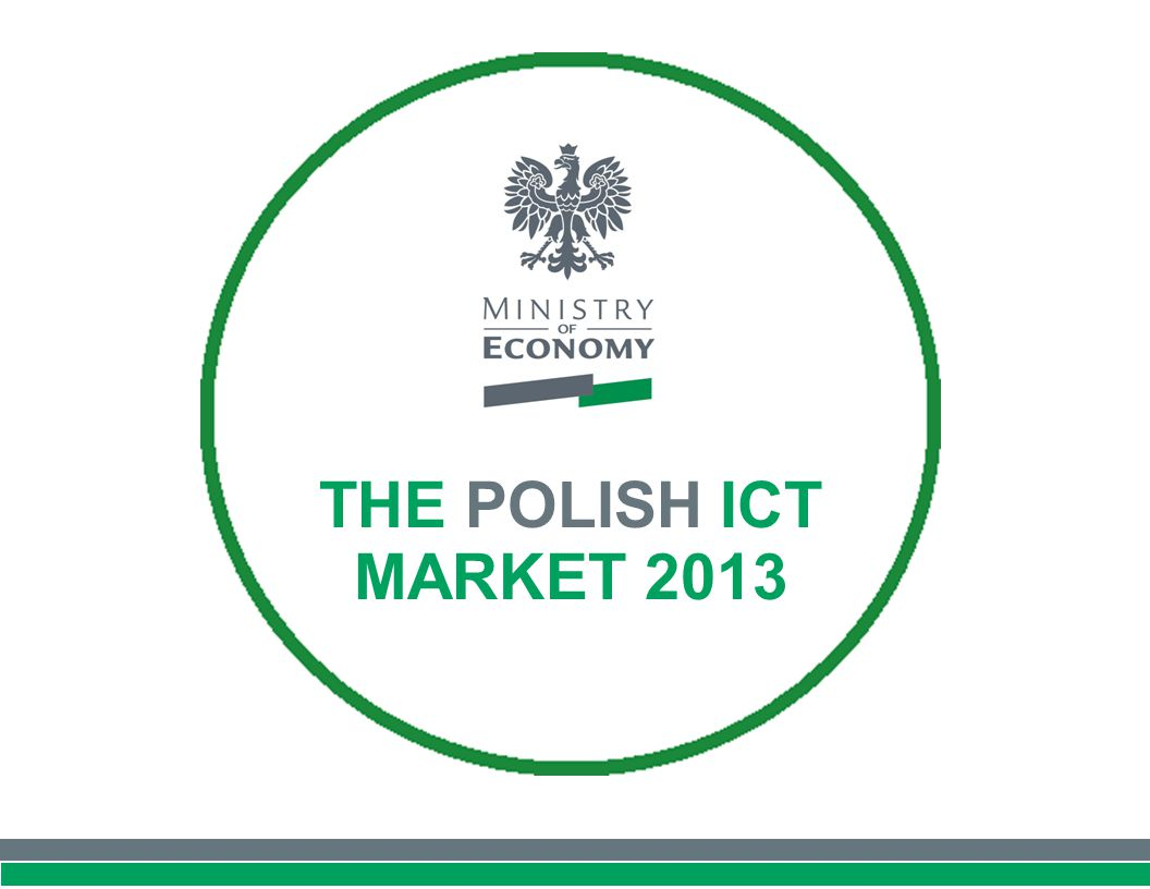 THE POLISH ICT MARKET 2013