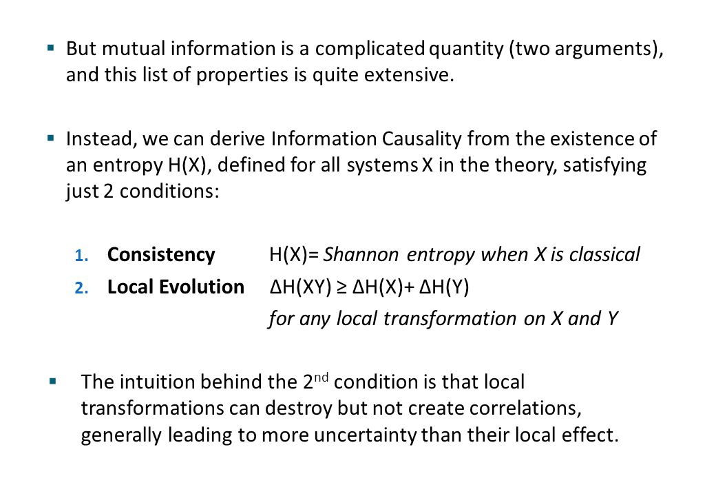  But mutual information is a complicated quantity (two arguments), and this list of properties is quite extensive.  Instead, we can derive Informati
