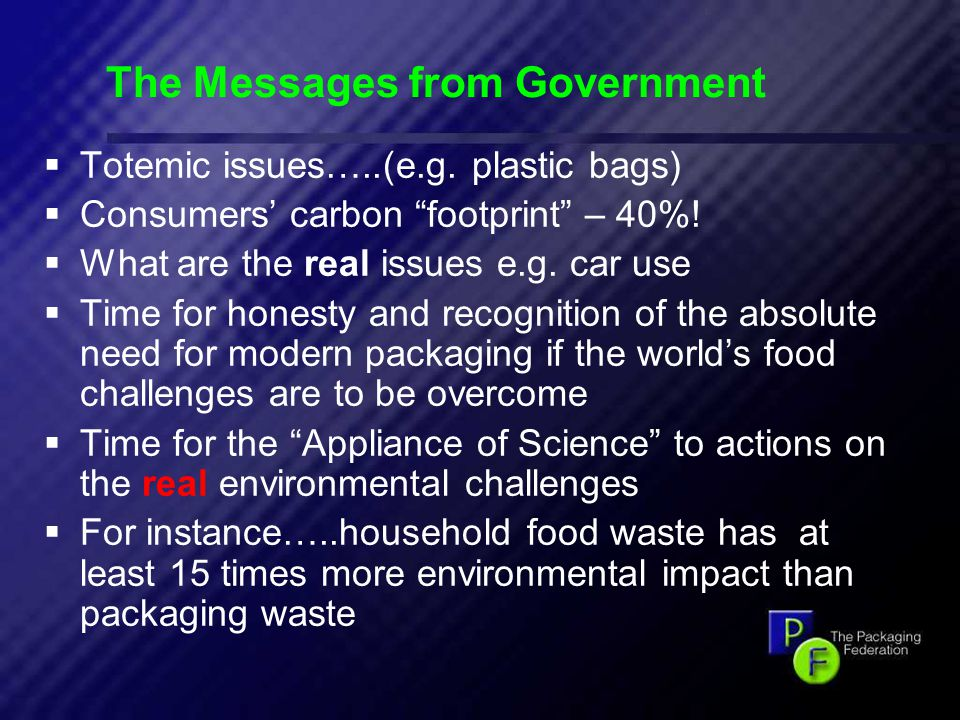 16 The Messages from Government  Totemic issues…..(e.g.