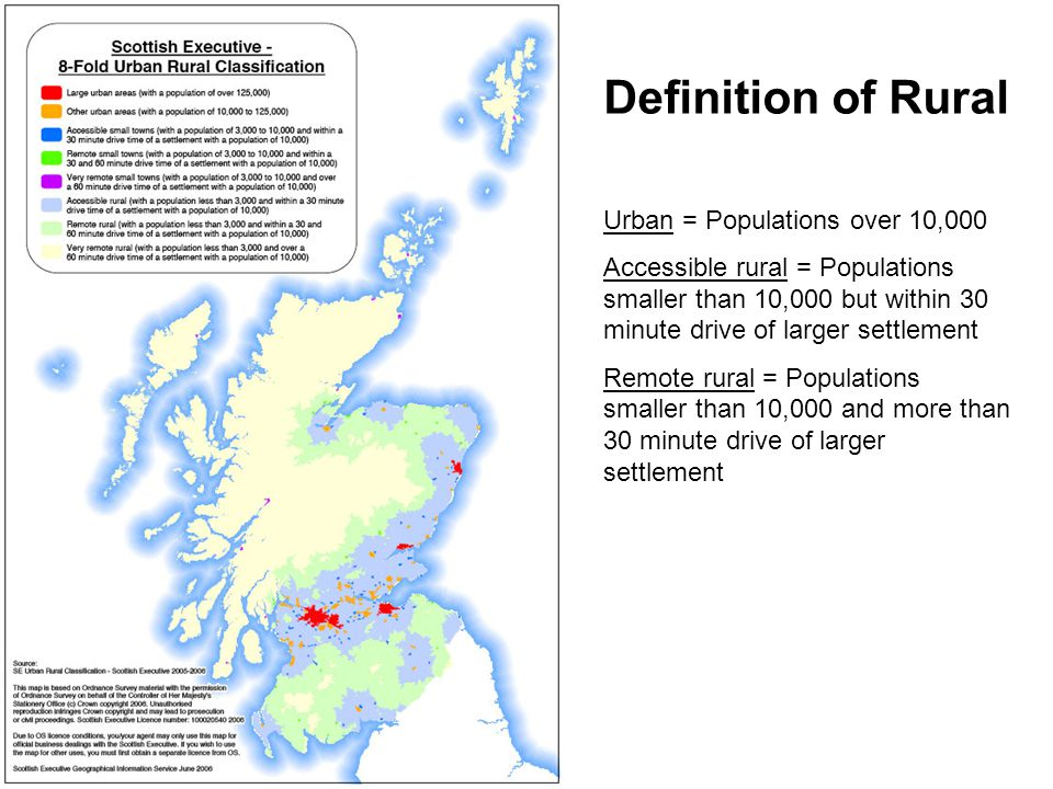 Definition of Rural Urban = Populations over 10,000 Accessible rural = Populations smaller than 10,000 but within 30 minute drive of larger settlement