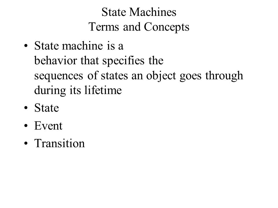 Classifier of a State Machine The modeling element which is described by the state machine Usually a class