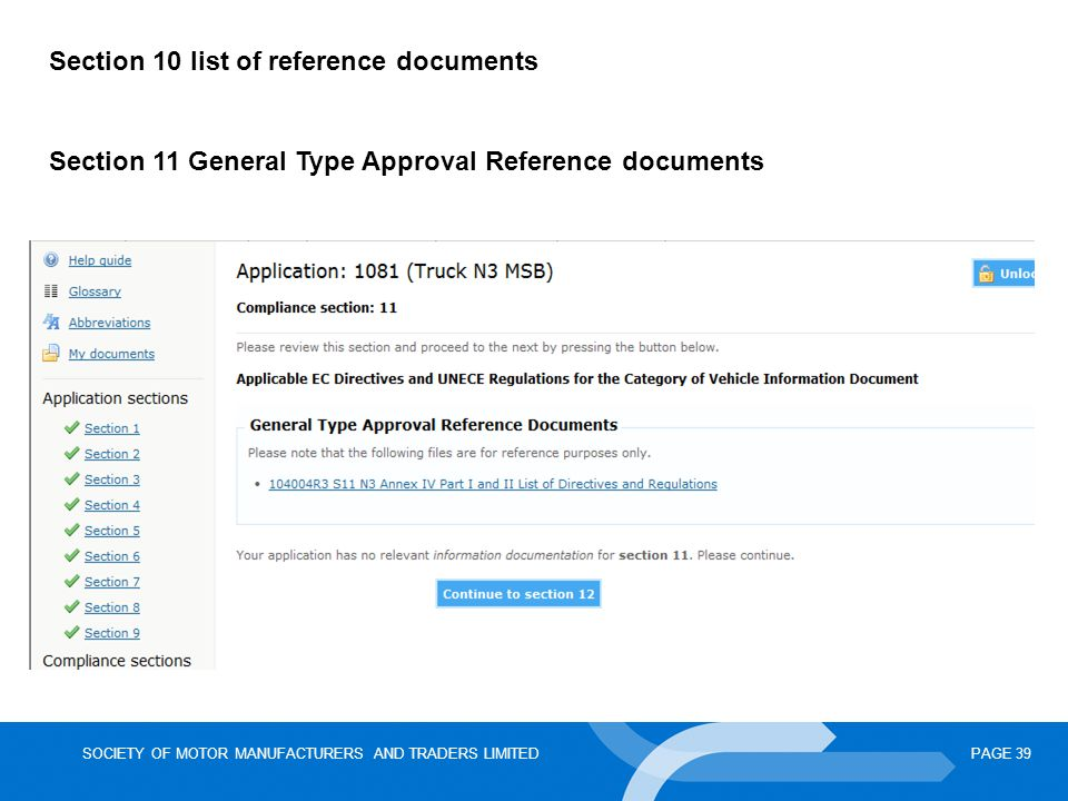SOCIETY OF MOTOR MANUFACTURERS AND TRADERS LIMITEDPAGE 39 Section 10 list of reference documents Section 11 General Type Approval Reference documents