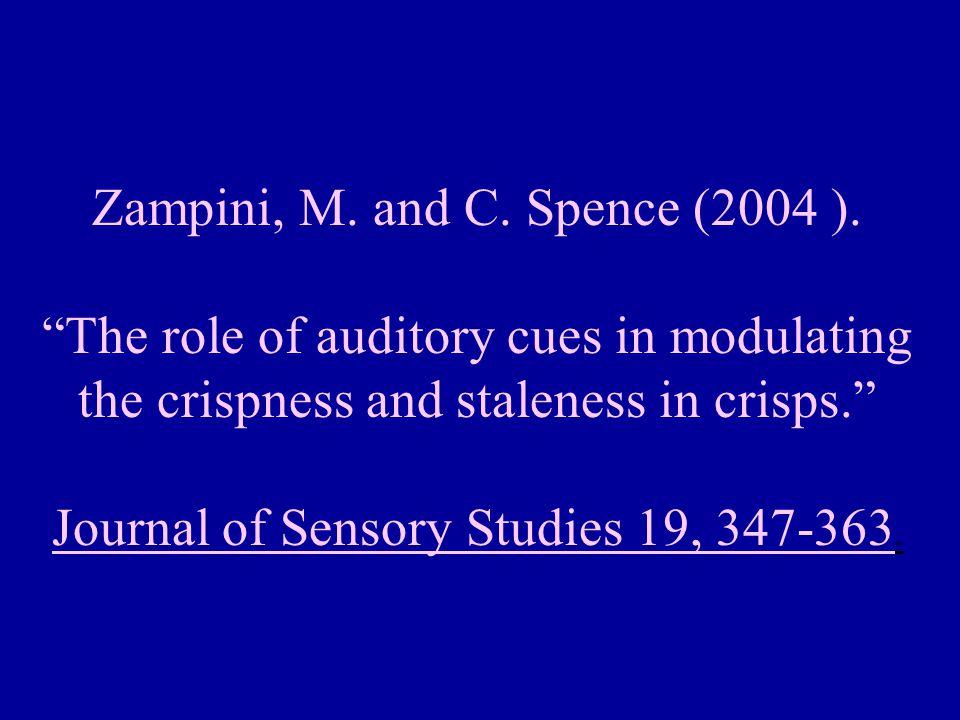 Zampini, M.and C. Spence (2004 ).