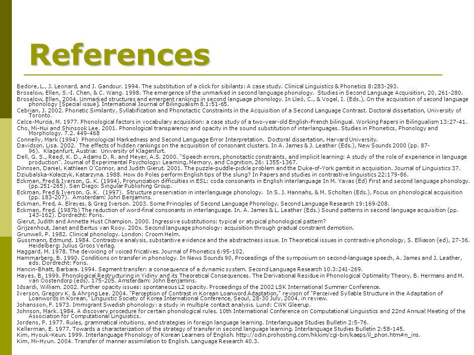 References Bedore, L., J. Leonard, and J. Gandour.
