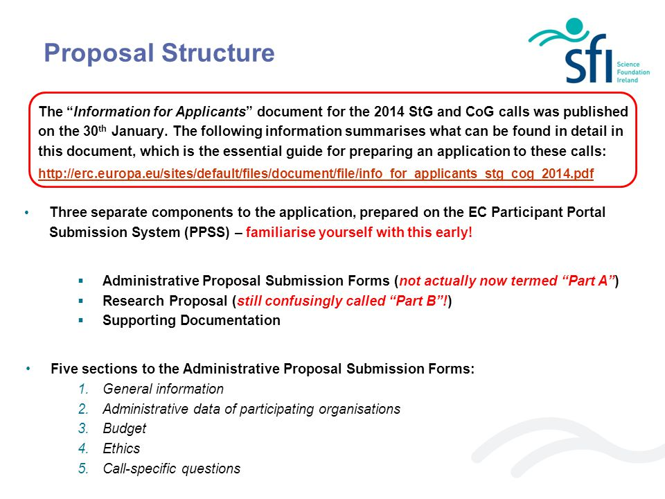 Three separate components to the application, prepared on the EC Participant Portal Submission System (PPSS) – familiarise yourself with this early! 